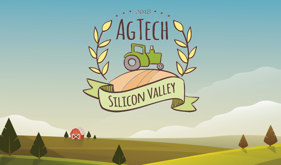 2018 Silicon Valley AgTech Conference