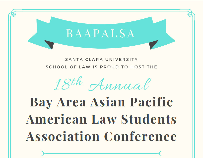 Bay Area Asian Pacific American Law Students Association Conference